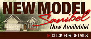 New Sanibel Model Now Available!